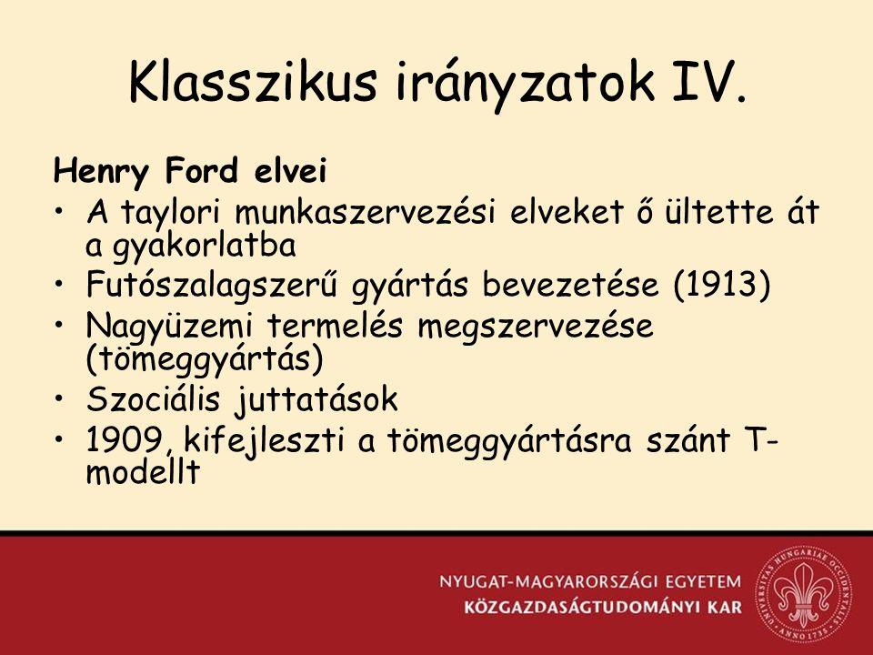 Klasszikus irányzatok IV.
