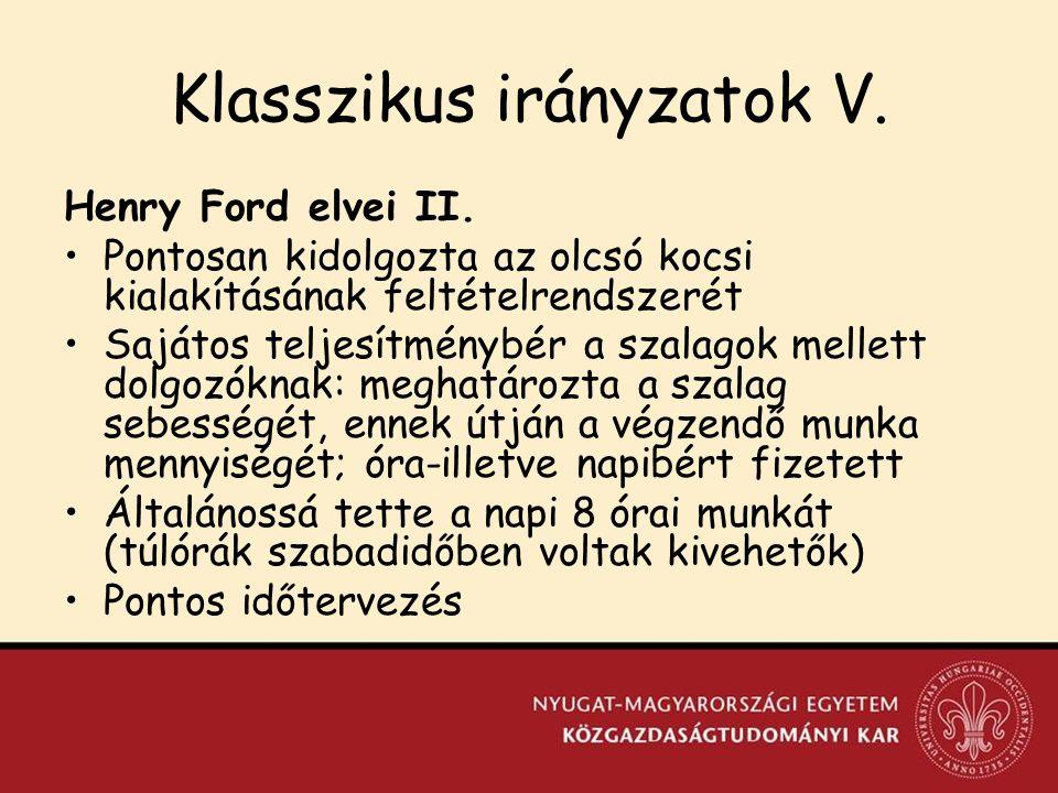 Klasszikus irányzatok V.