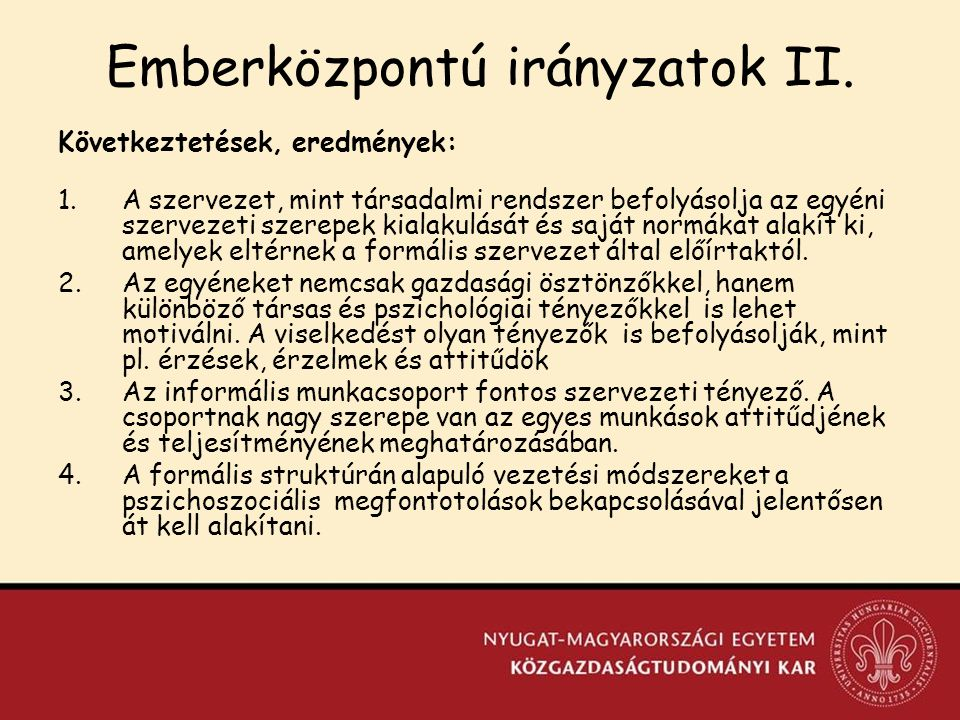 Emberközpontú irányzatok II.