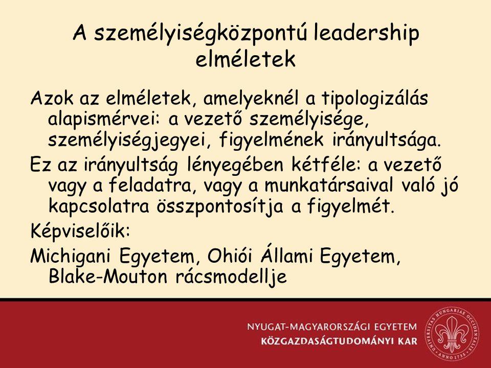 A személyiségközpontú leadership elméletek