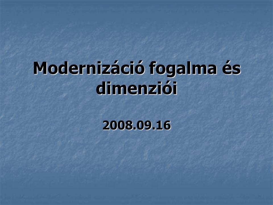 Modernizáció fogalma és dimenziói