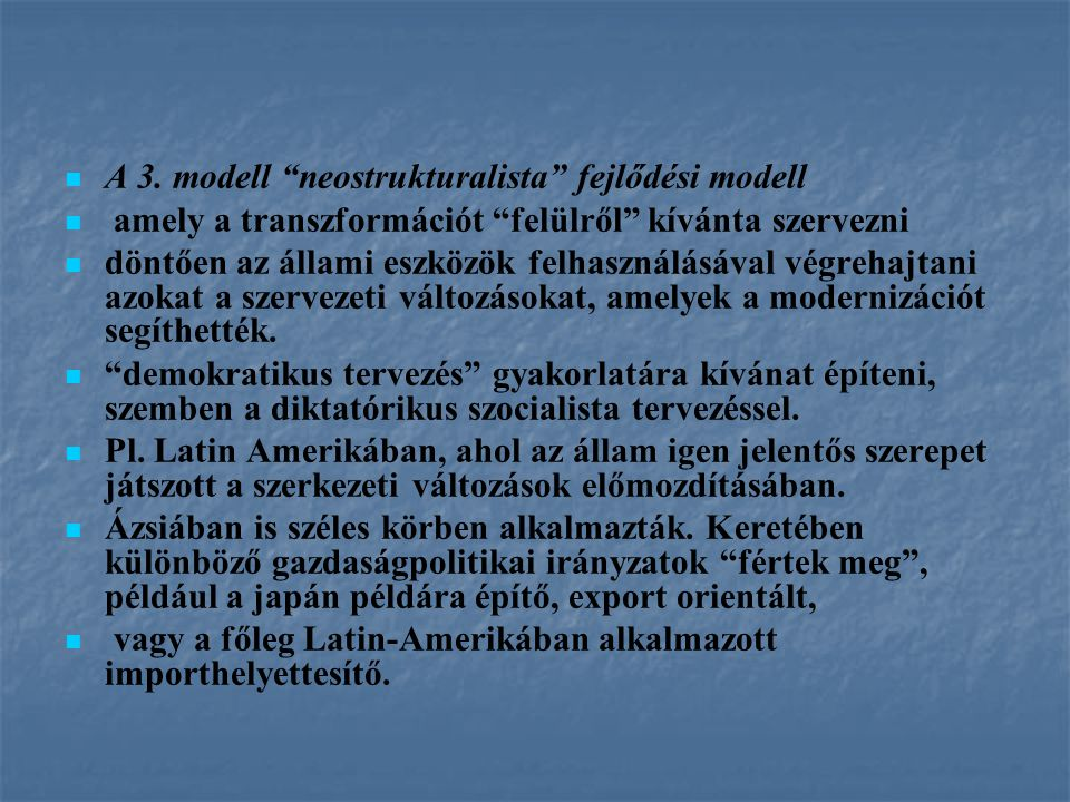 A 3. modell neostrukturalista fejlődési modell