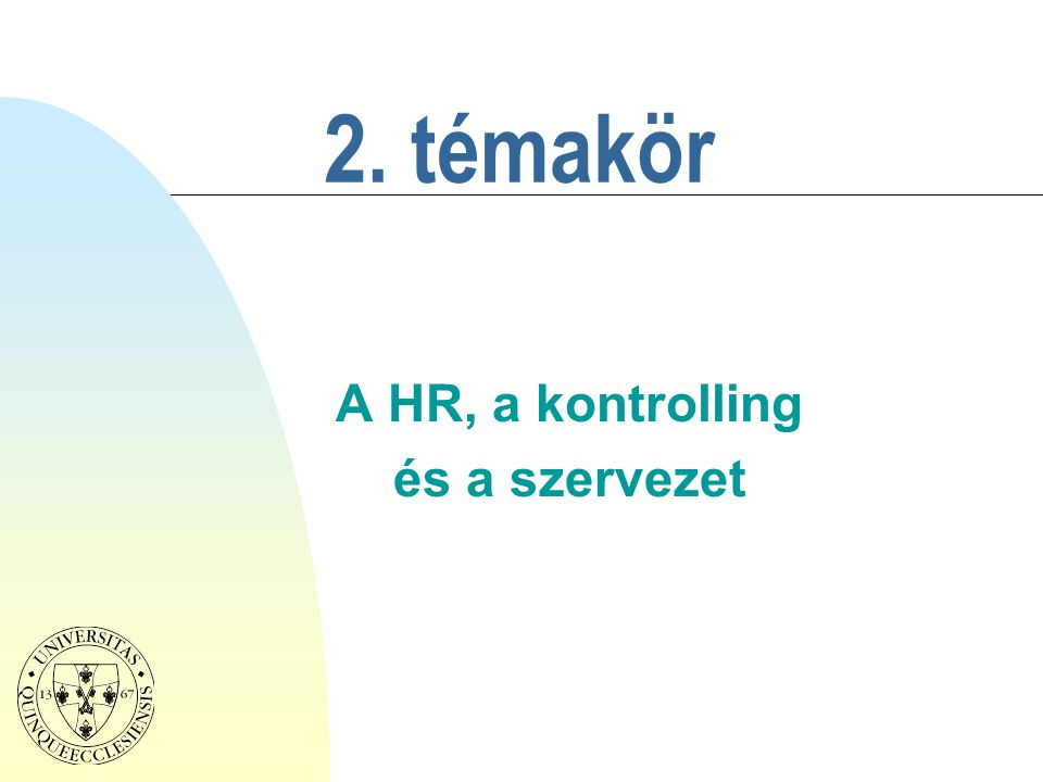 A HR, a kontrolling és a szervezet