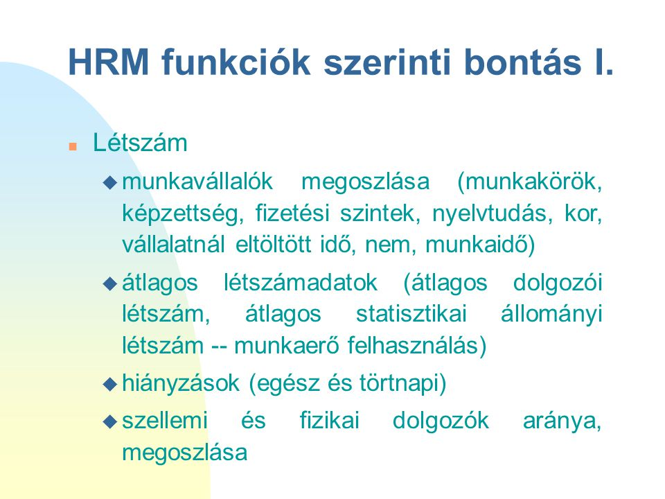 HRM funkciók szerinti bontás I.