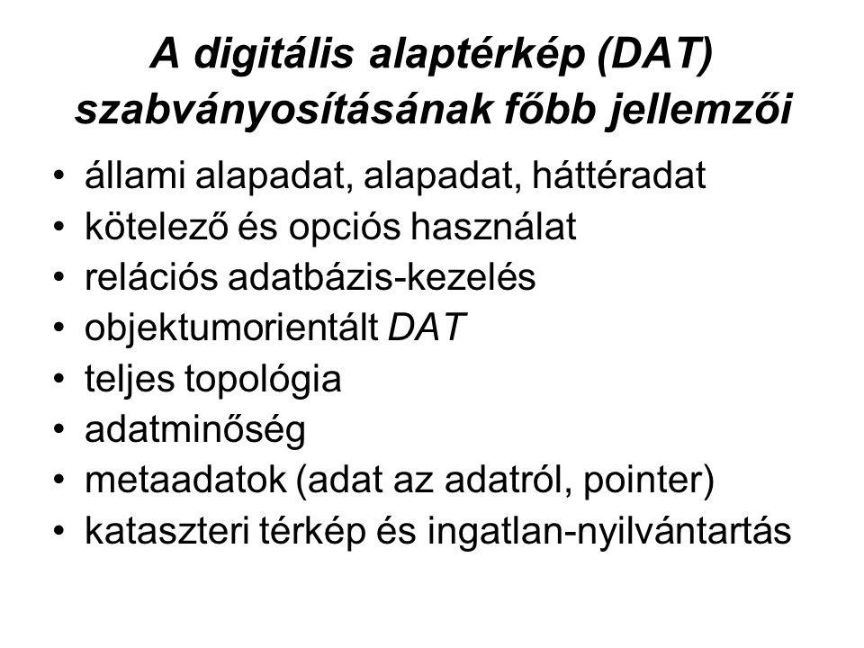 A digitális alaptérkép (DAT) szabványosításának főbb jellemzői