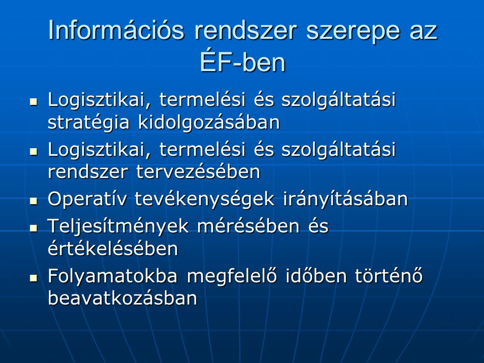 Információs rendszer szerepe az ÉF-ben