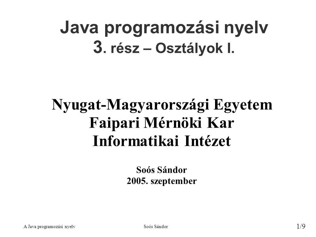 Java programozási nyelv 3. rész – Osztályok I.