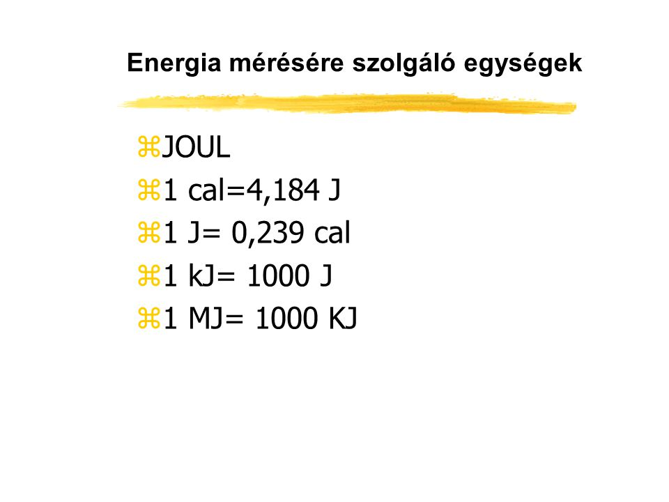 Energia mérésére szolgáló egységek
