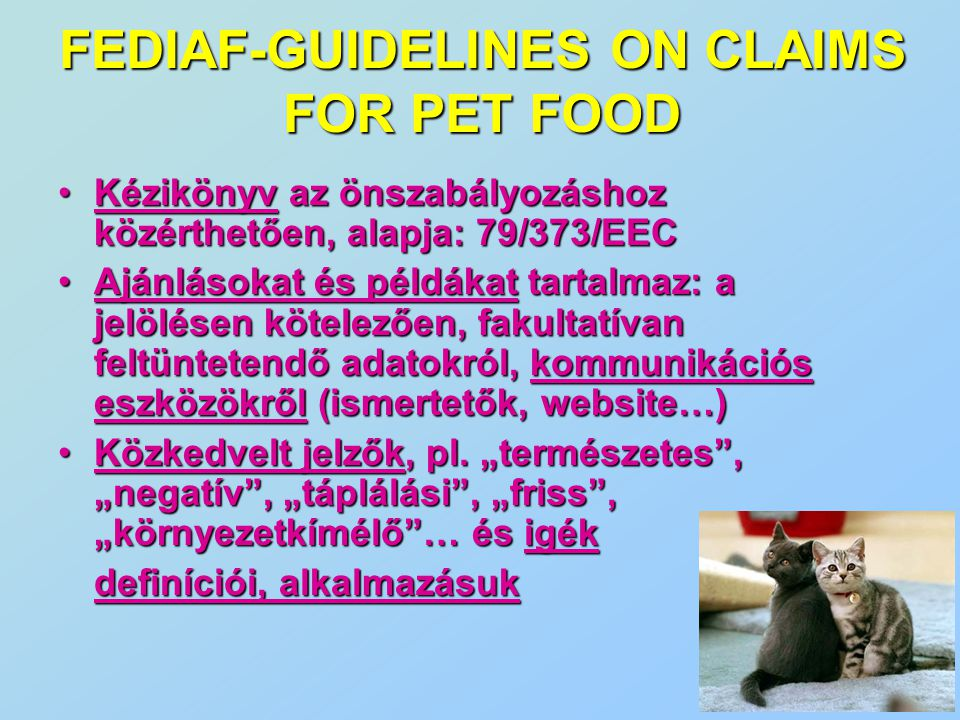 FEDIAF-GUIDELINES ON CLAIMS FOR PET FOOD