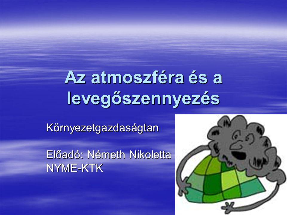 Az atmoszféra és a levegőszennyezés