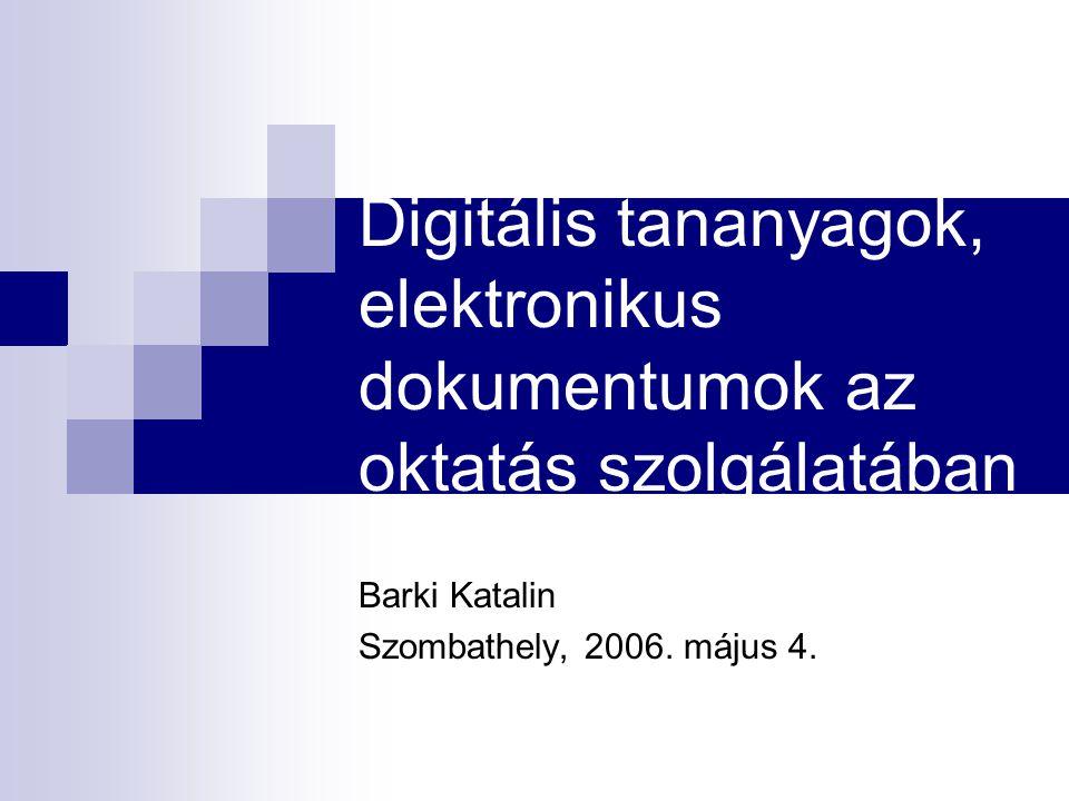Barki Katalin Szombathely, 2006. május 4.