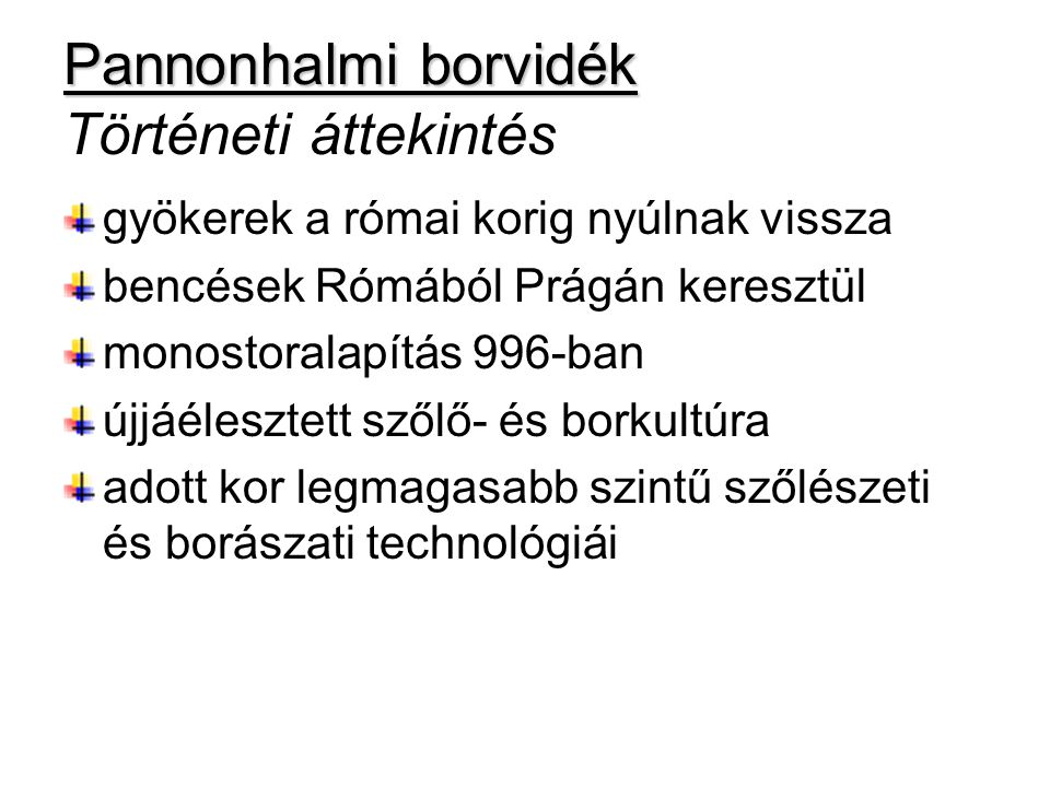 Pannonhalmi borvidék Történeti áttekintés