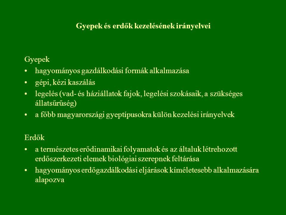 Gyepek és erdők kezelésének irányelvei