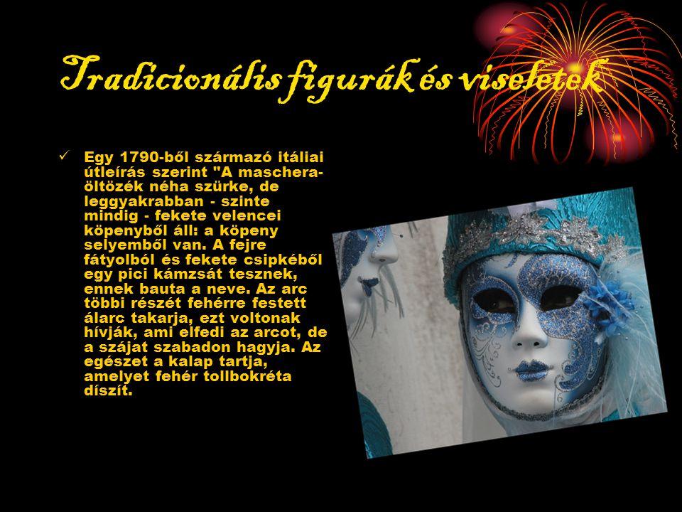 Tradicionális figurák és viseletek