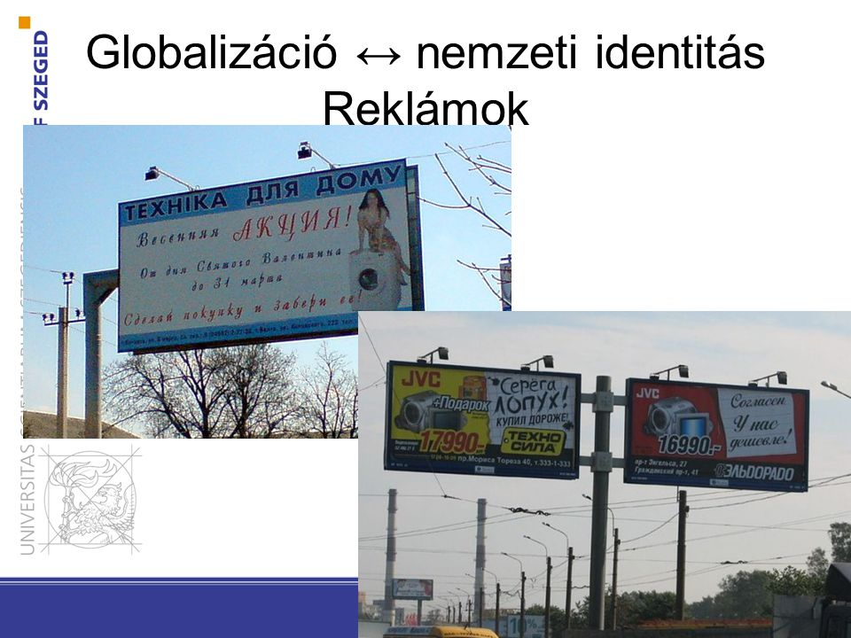 Globalizáció ↔ nemzeti identitás Reklámok