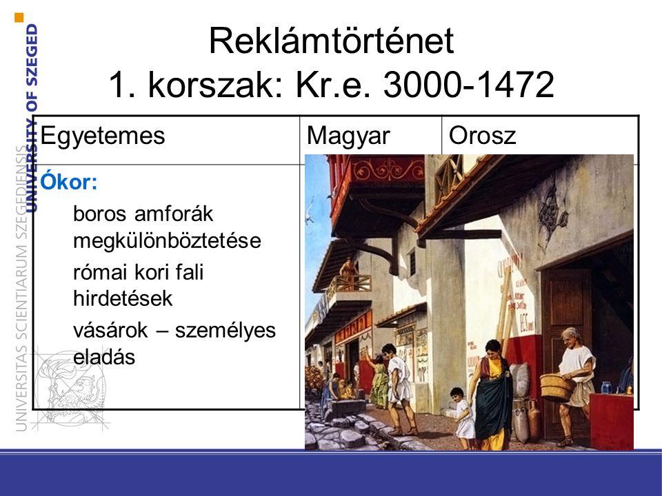 Reklámtörténet 1. korszak: Kr.e. 3000-1472