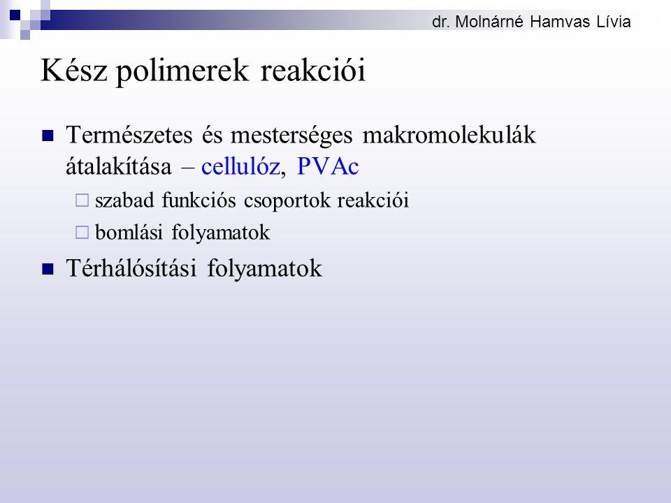 Kész polimerek reakciói