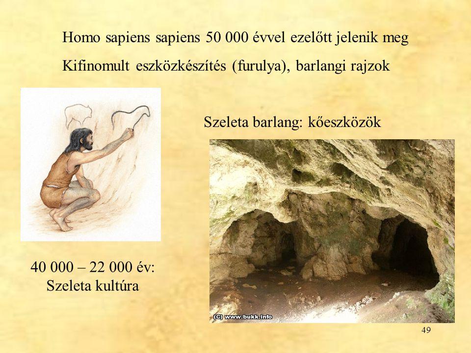Homo sapiens sapiens 50 000 évvel ezelőtt jelenik meg