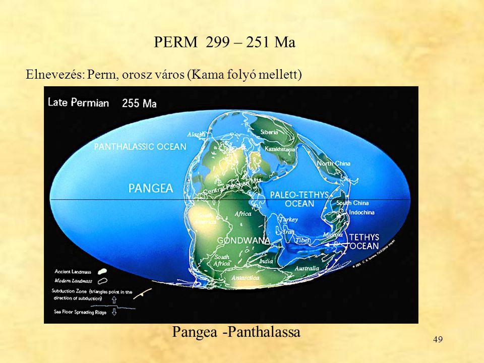 PERM 299 – 251 Ma Pangea -Panthalassa