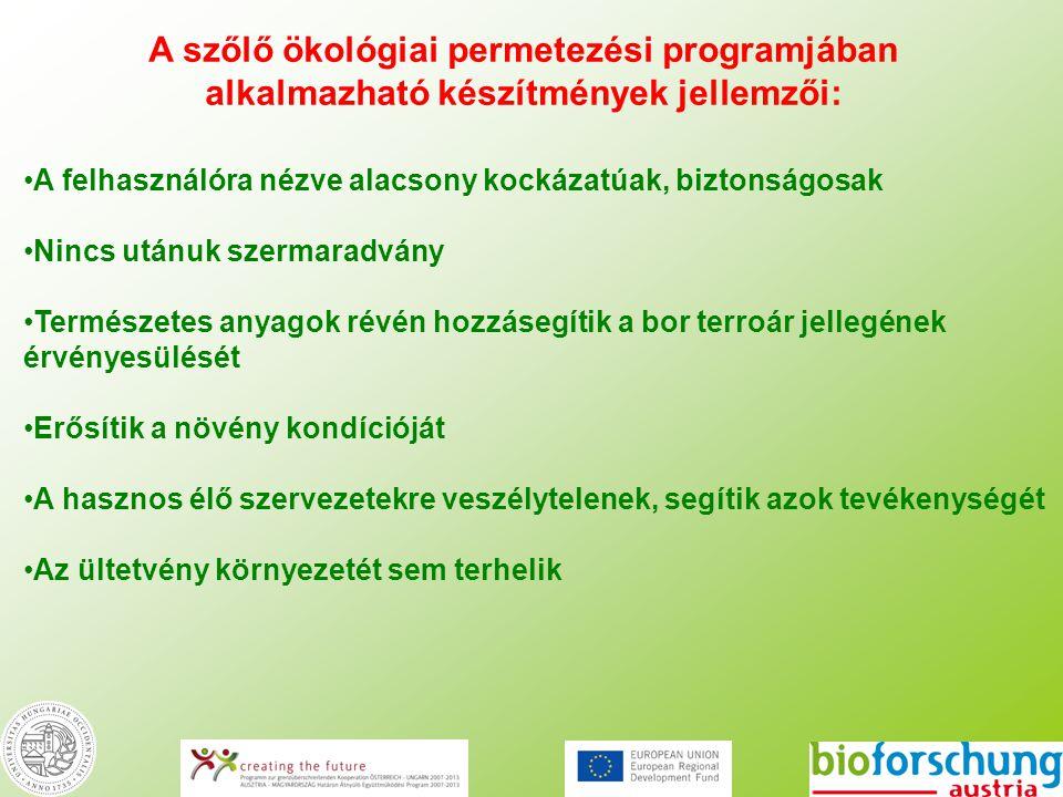 A szőlő ökológiai permetezési programjában alkalmazható készítmények jellemzői: