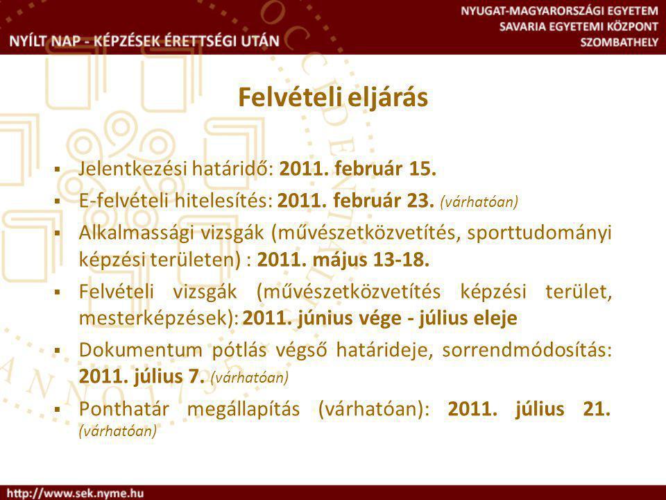 Jelentkezési határidő: 2011. február 15.