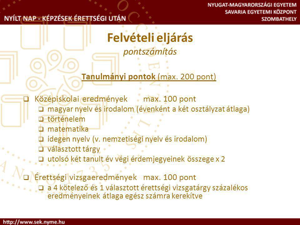 Tanulmányi pontok (max. 200 pont)