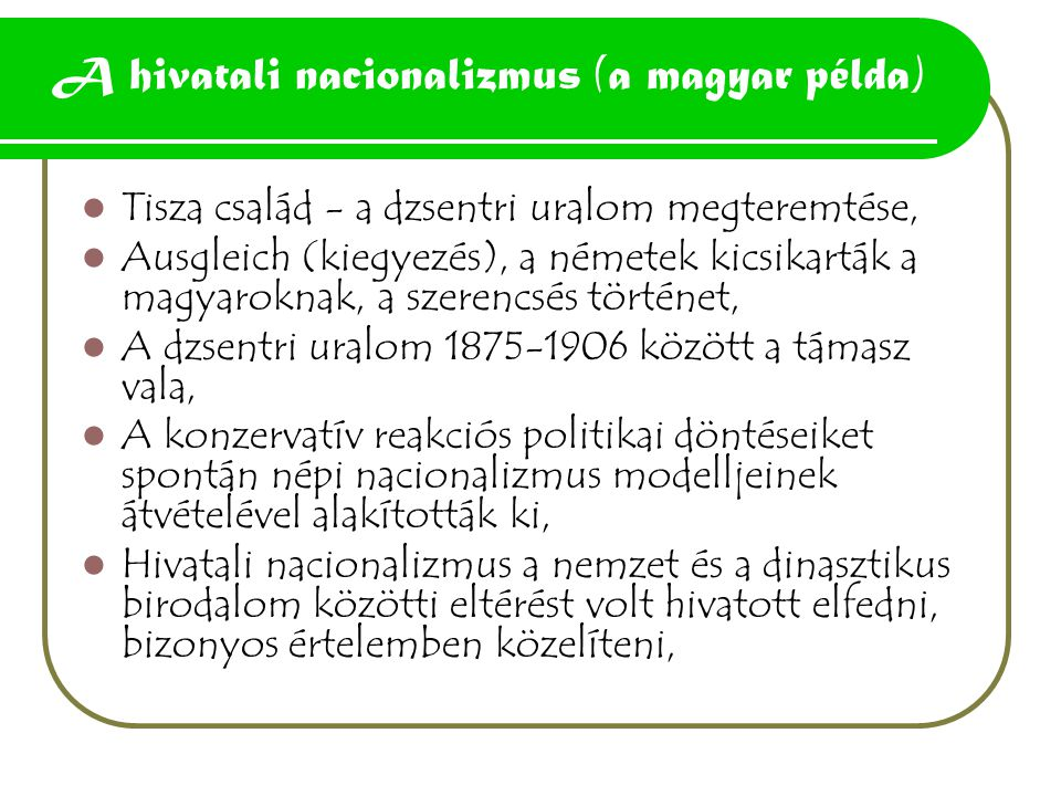 A hivatali nacionalizmus (a magyar példa)