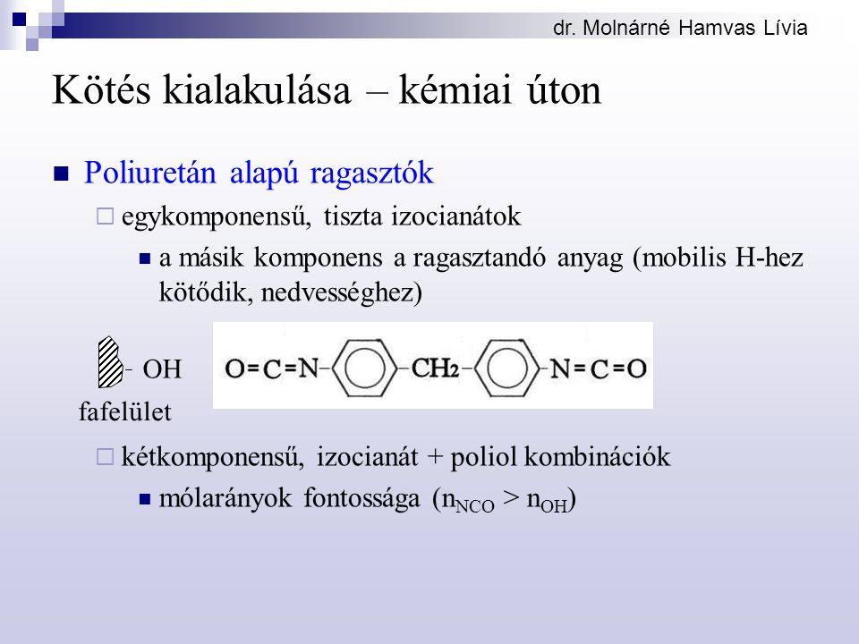 Kötés kialakulása – kémiai úton