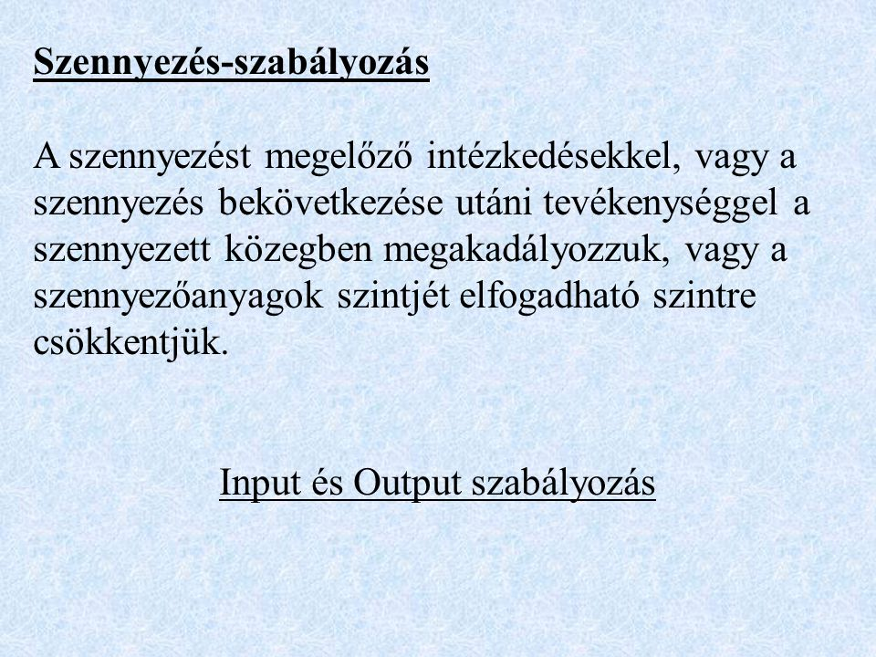 Input és Output szabályozás