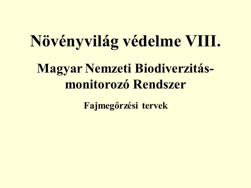 Növényvilág védelme VIII.