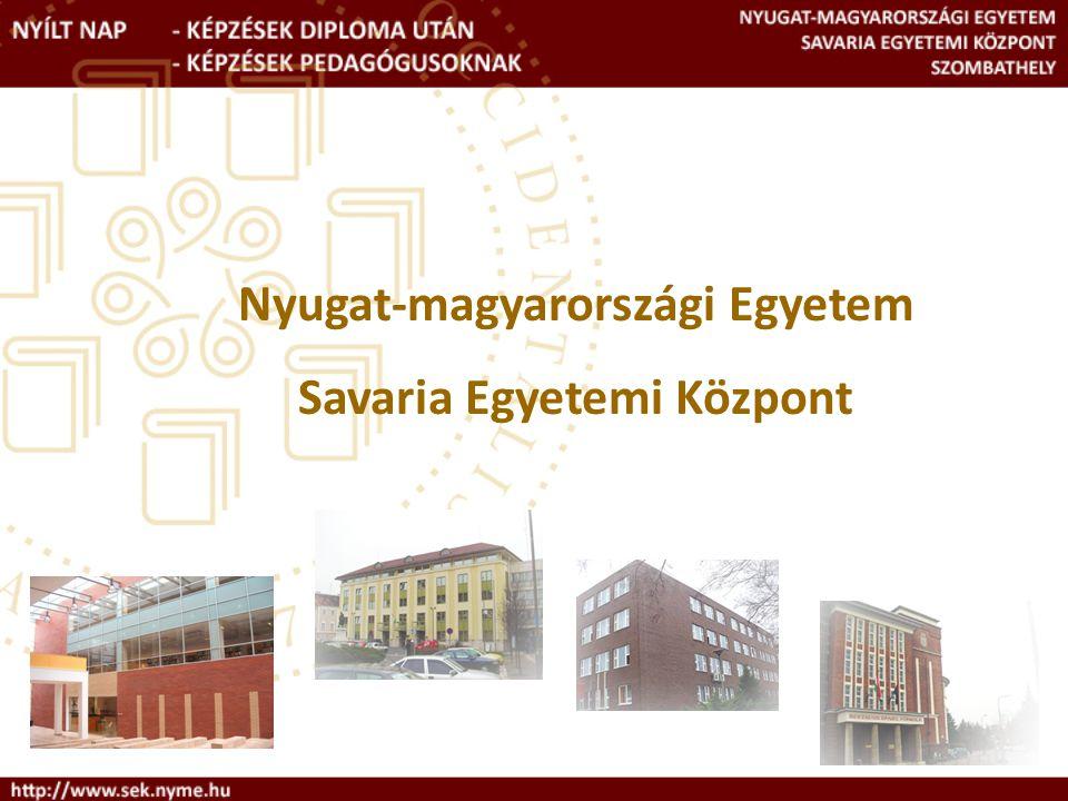 Nyugat-magyarországi Egyetem Savaria Egyetemi Központ