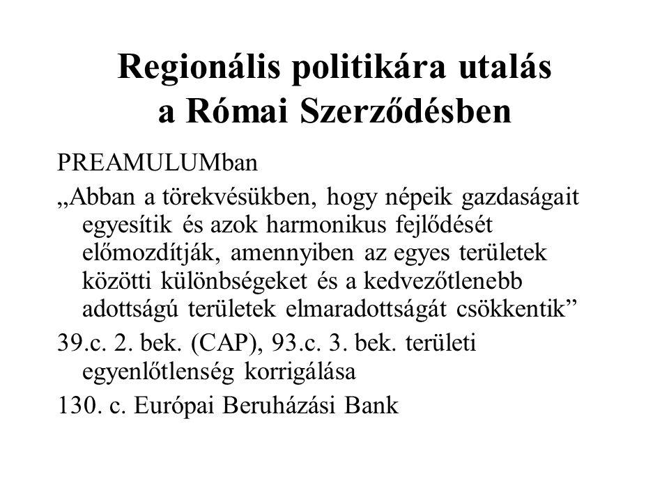 Regionális politikára utalás a Római Szerződésben
