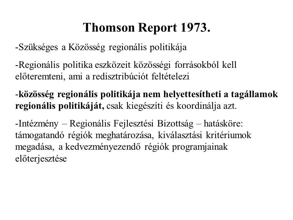 Thomson Report 1973. Szükséges a Közösség regionális politikája