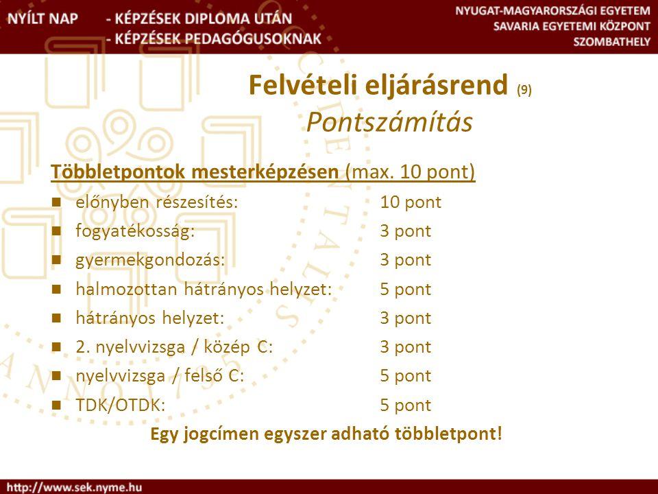 Felvételi eljárásrend (9) Pontszámítás