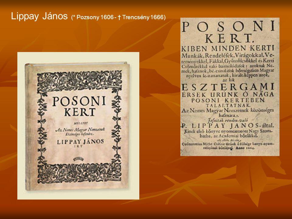Lippay János (* Pozsony 1606 - † Trencsény 1666)
