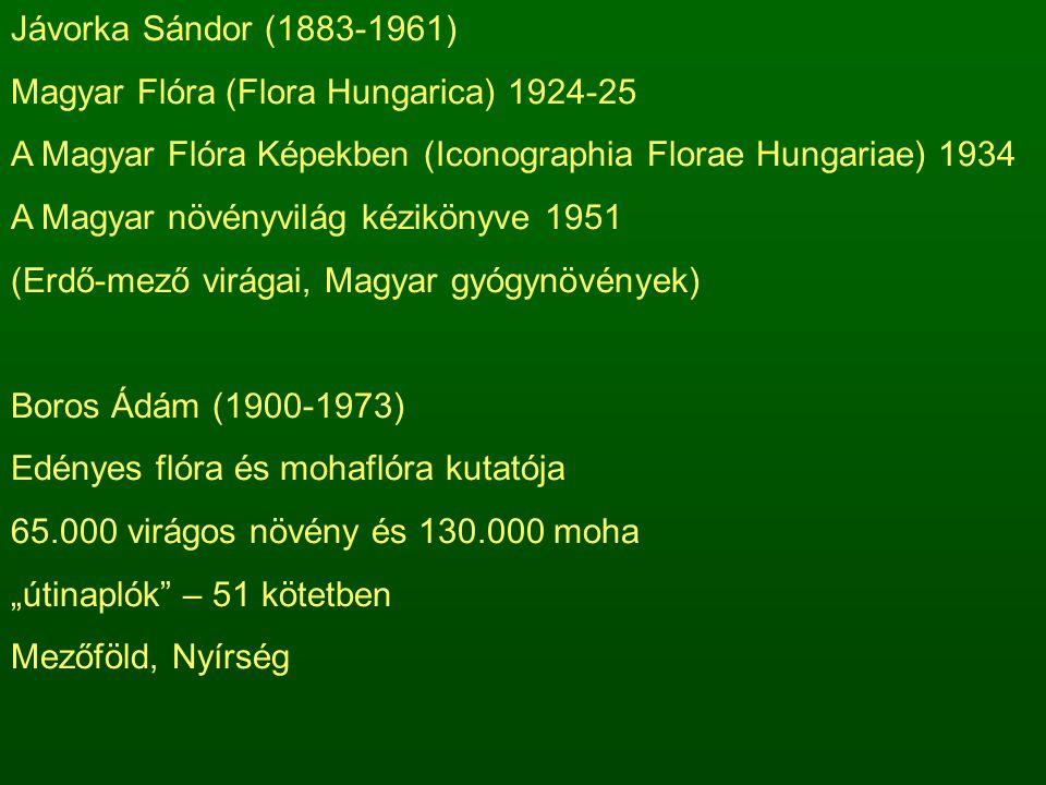 Jávorka Sándor (1883-1961) Magyar Flóra (Flora Hungarica) 1924-25. A Magyar Flóra Képekben (Iconographia Florae Hungariae) 1934.