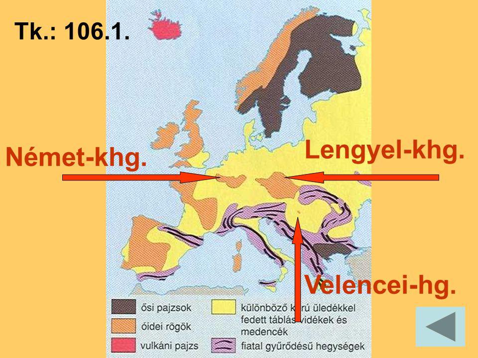 Tk.: 106.1. Lengyel-khg. Német-khg. Velencei-hg.