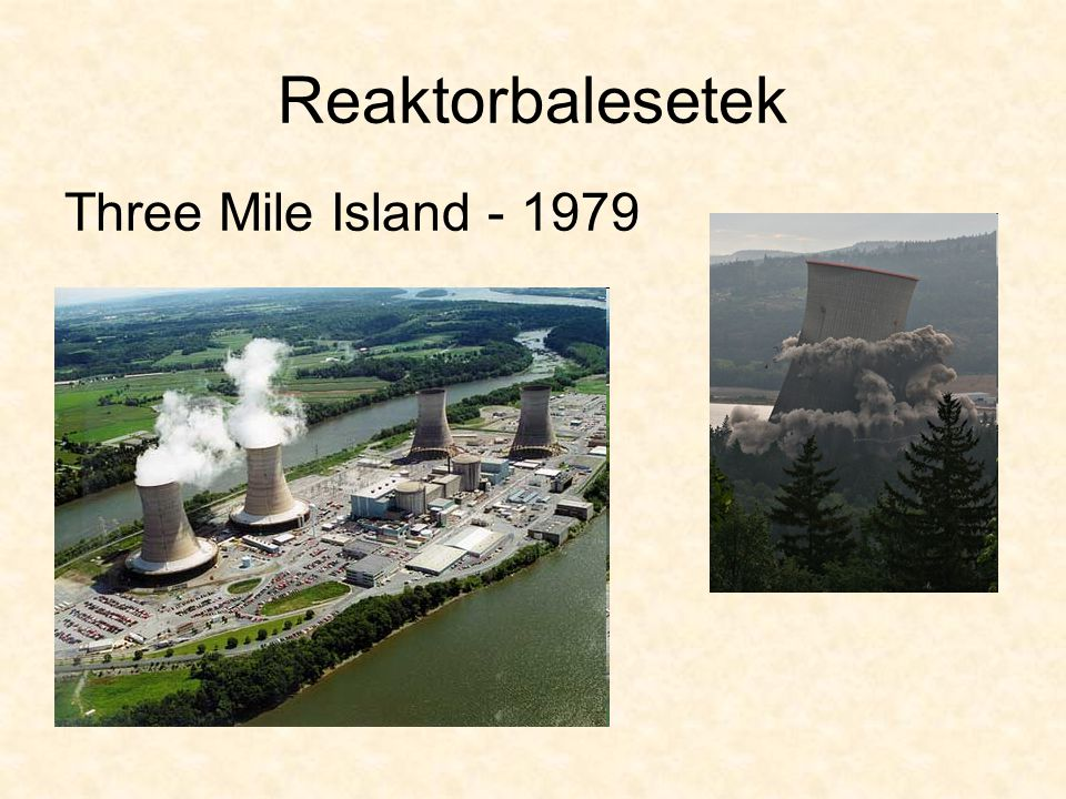 Reaktorbalesetek Three Mile Island - 1979