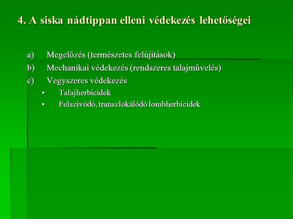 4. A siska nádtippan elleni védekezés lehetőségei