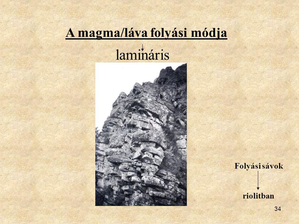 A magma/láva folyási módja