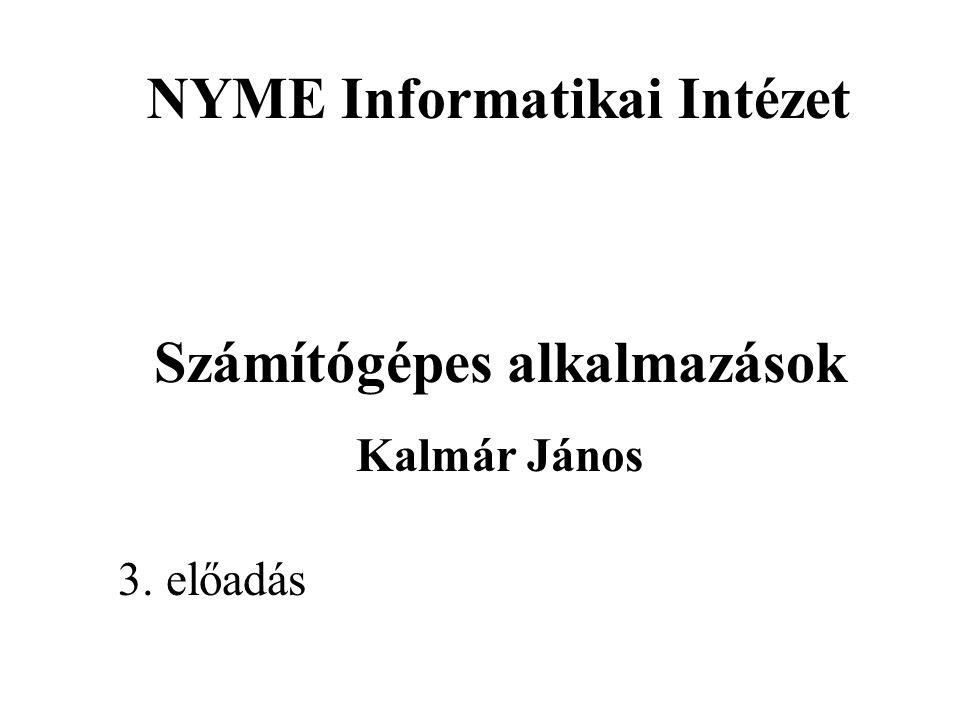 NYME Informatikai Intézet Számítógépes alkalmazások