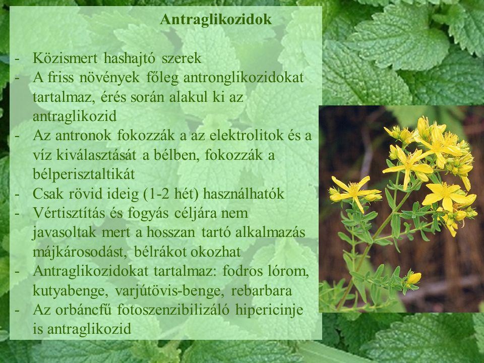 Antraglikozidok Közismert hashajtó szerek. A friss növények főleg antronglikozidokat tartalmaz, érés során alakul ki az antraglikozid.