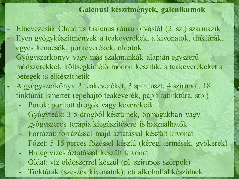 Galenusi készítmények, galenikumok