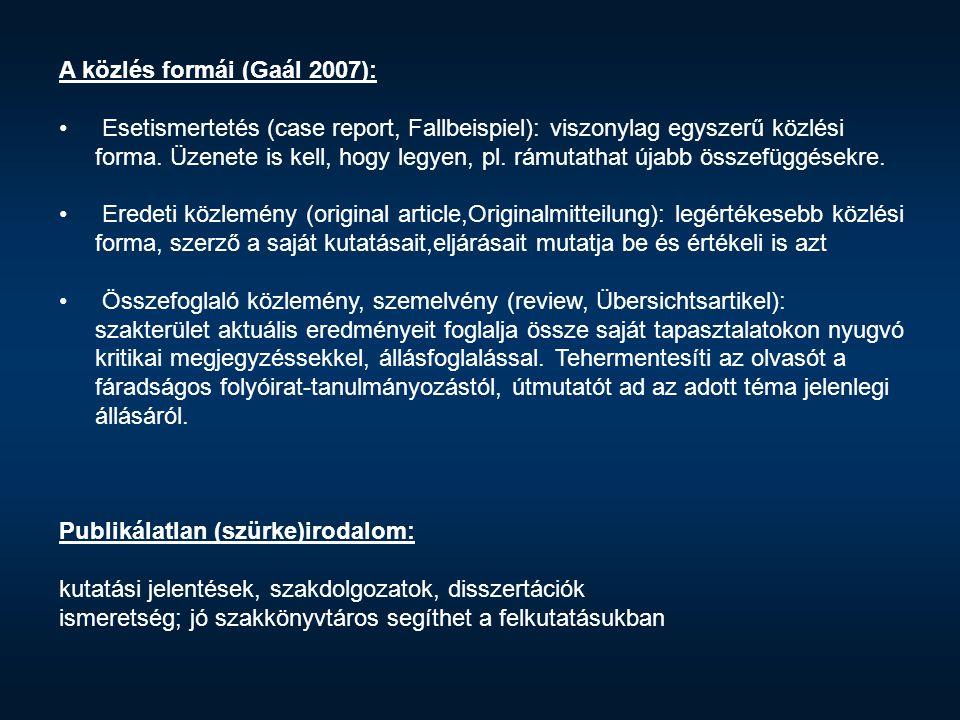 A közlés formái (Gaál 2007):