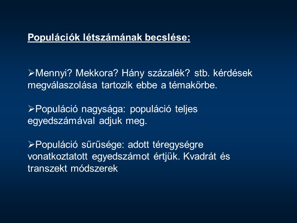 Populációk létszámának becslése: