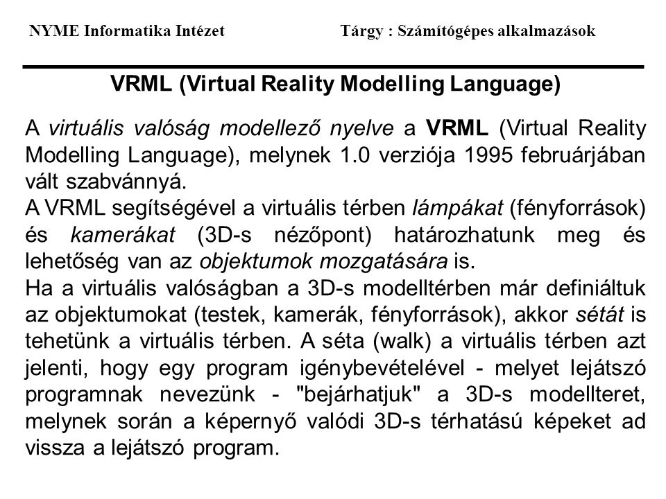 VRML (Virtual Reality Modelling Language)