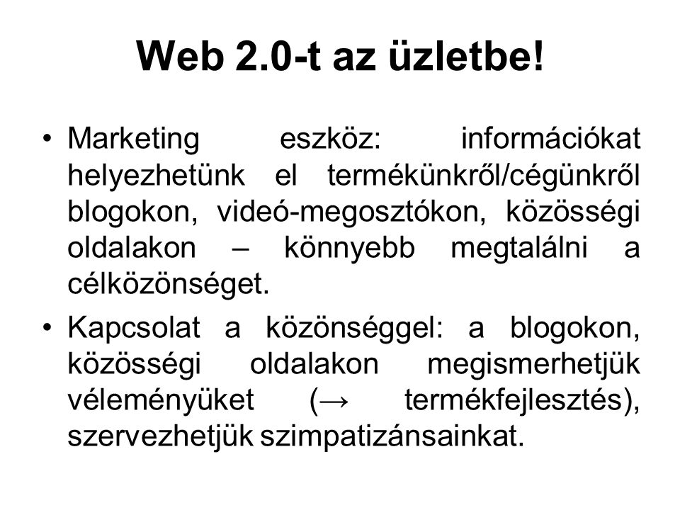 Web 2.0-t az üzletbe!