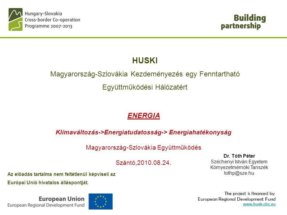 HUSKI Magyarország-Szlovákia Kezdeményezés egy Fenntartható Együttműködési Hálózatért.