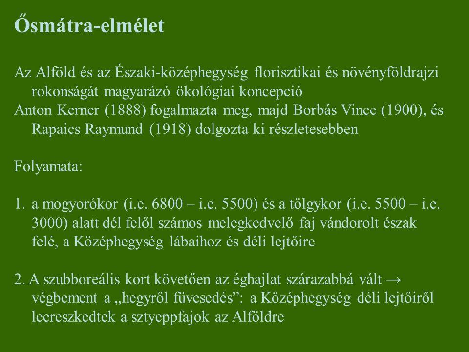 Ősmátra-elmélet Az Alföld és az Északi-középhegység florisztikai és növényföldrajzi rokonságát magyarázó ökológiai koncepció.