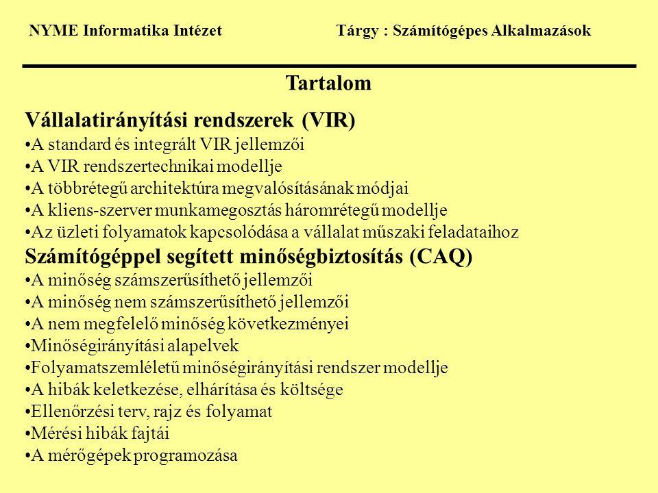 Vállalatirányítási rendszerek (VIR)